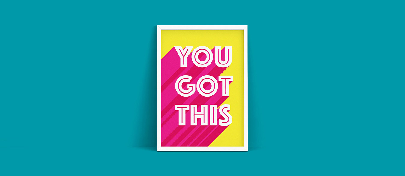You Got This - Motivational Print by Things by us